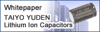 Whitepaper TAIYO YUDEN Lithium Ion Capacitors
